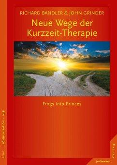 Neue Wege der Kurzzeit-Therapie - Bandler, Richard; Grinder, John
