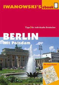 Berlin mit Potsdam - Reiseführer von Iwanowski (eBook, ePUB) - Dallmann, Markus