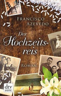 Der Hochzeitsreis (eBook, ePUB) - Azevedo, Francisco