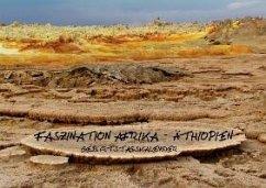 Faszination Afrika: Äthiopien - Geburtstagskalender (Wandkalender immerwährend DIN A3 quer)