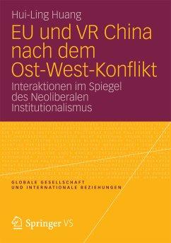 EU und VR China nach dem Ost-West-Konflikt (eBook, PDF) - Huang, Hui-Ling
