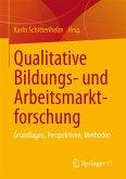 Qualitative Bildungs- und Arbeitsmarktforschung (eBook, PDF)