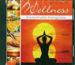 Wellness-Zauber Der Sinne