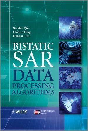 Bistatic SAR Data Processing Algorithms (eBook, PDF)