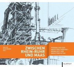 Zwischen Rhein-Ruhr und Maas
