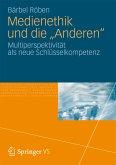 "Medienethik und die ""Anderen"" (eBook, PDF)"