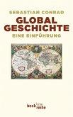 Globalgeschichte (eBook, ePUB)