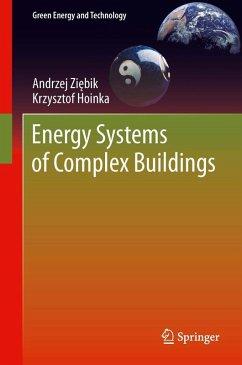 Energy Systems of Complex Buildings (eBook, PDF) - Ziebik, Andrzej; Hoinka, Krzysztof