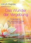 Das Wunder der Vergebung (eBook, ePUB)