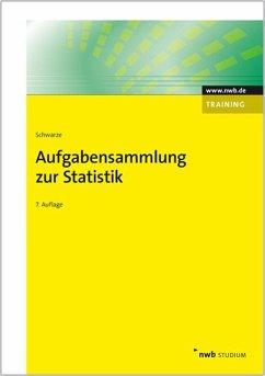 Aufgabensammlung zur Statistik - Schwarze, Jochen