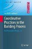 Coordinative Practices in the Building Process (eBook, PDF)