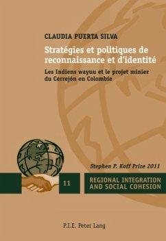 Stratégies et politiques de reconnaissance et d'identité - Puerta Silva, Claudia