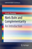 Niels Bohr and Complementarity (eBook, PDF)