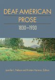 Deaf American Prose, 1830-1930