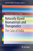 Naturally Based Biomaterials and Therapeutics (eBook, PDF)