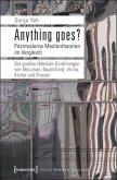 Anything goes? Postmoderne Medientheorien im Vergleich