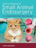 Clinical Manual of Small Animal Endosurgery (eBook, ePUB)