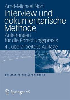 Interview und dokumentarische Methode (eBook, PDF) - Nohl, Arnd-Michael