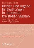 Kinder- und Jugendhilfeleistungen in deutschen kreisfreien Städten (eBook, PDF)