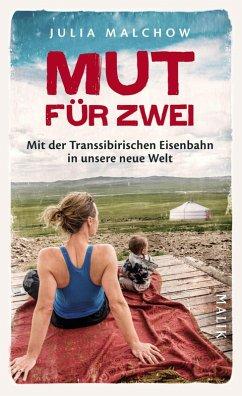 Mut für zwei (eBook, ePUB) - Malchow, Julia