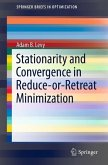 Stationarity and Convergence in Reduce-or-Retreat Minimization (eBook, PDF)