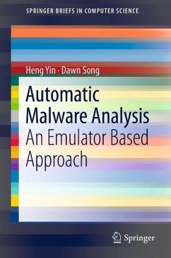 Automatic Malware Analysis (eBook, PDF) - Yin, Heng; Song, Dawn