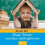 Kluge Kinder werden nicht geboren, Audio-CD