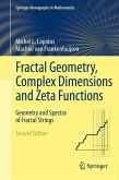 Fractal Geometry, Complex Dimensions and Zeta Functions (eBook, PDF)