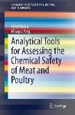 Analytical Tools for Assessing the Chemical Safety of Meat and Poultry (eBook, PDF)