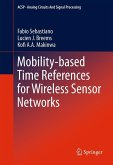 Mobility-based Time References for Wireless Sensor Networks (eBook, PDF)