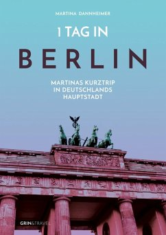 1 Tag in Berlin (eBook, ePUB)