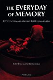 The Everyday of Memory