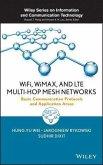 WiFi, WiMAX, and LTE Multi-hop Mesh Networks (eBook, ePUB)