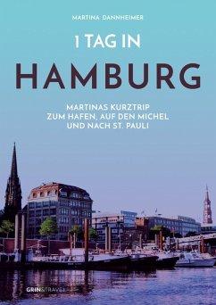 1 Tag in Hamburg (eBook, ePUB)