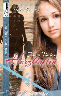 Herzklopfen - Down Under (eBook, ePUB) - Sunday, Kate