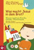 Was macht Jesus in dem Brot? (eBook, ePUB)