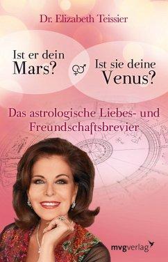 Ist er dein Mars? Ist sie deine Venus? (eBook, ePUB) - Teissier, Elizabeth
