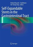 Self-Expandable Stents in the Gastrointestinal Tract (eBook, PDF)