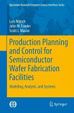 Production Planning and Control for Semiconductor Wafer Fabrication Facilities (eBook, PDF)