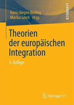 Theorien der europäischen Integration (eBook, PDF)