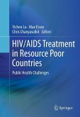 HIV/AIDS Treatment in Resource Poor Countries (eBook, PDF)
