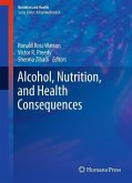 Alcohol, Nutrition, and Health Consequences (eBook, PDF)