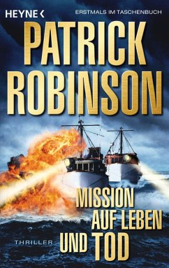 Mission auf Leben und Tod / U-Boot Bd.10 (eBook, ePUB) - Robinson, Patrick