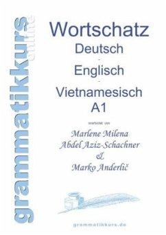 Wörterbuch Deutsch - Englisch -Vietnamesisch A1 - Abdel Aziz-Schachner, Marlene Milena; Anderlic, Marko