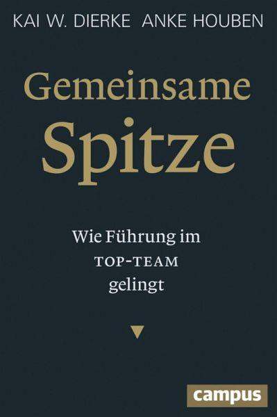 Gemeinsame Spitze (eBook, ePUB) - Dierke, Kai W.; Houben, Anke