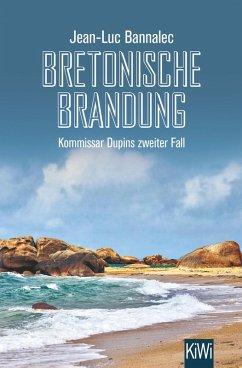 Bretonische Brandung / Kommissar Dupin Bd.2 (eBook, ePUB) - Bannalec, Jean-Luc