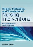 Design, Evaluation, and Translation of Nursing Interventions (eBook, PDF)
