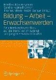 Bildung - Arbeit - Erwachsenwerden (eBook, PDF)