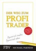 Der Weg zum Profi-Trader - Parness, Michael