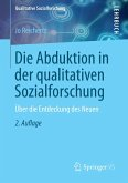 Die Abduktion in der qualitativen Sozialforschung (eBook, PDF)